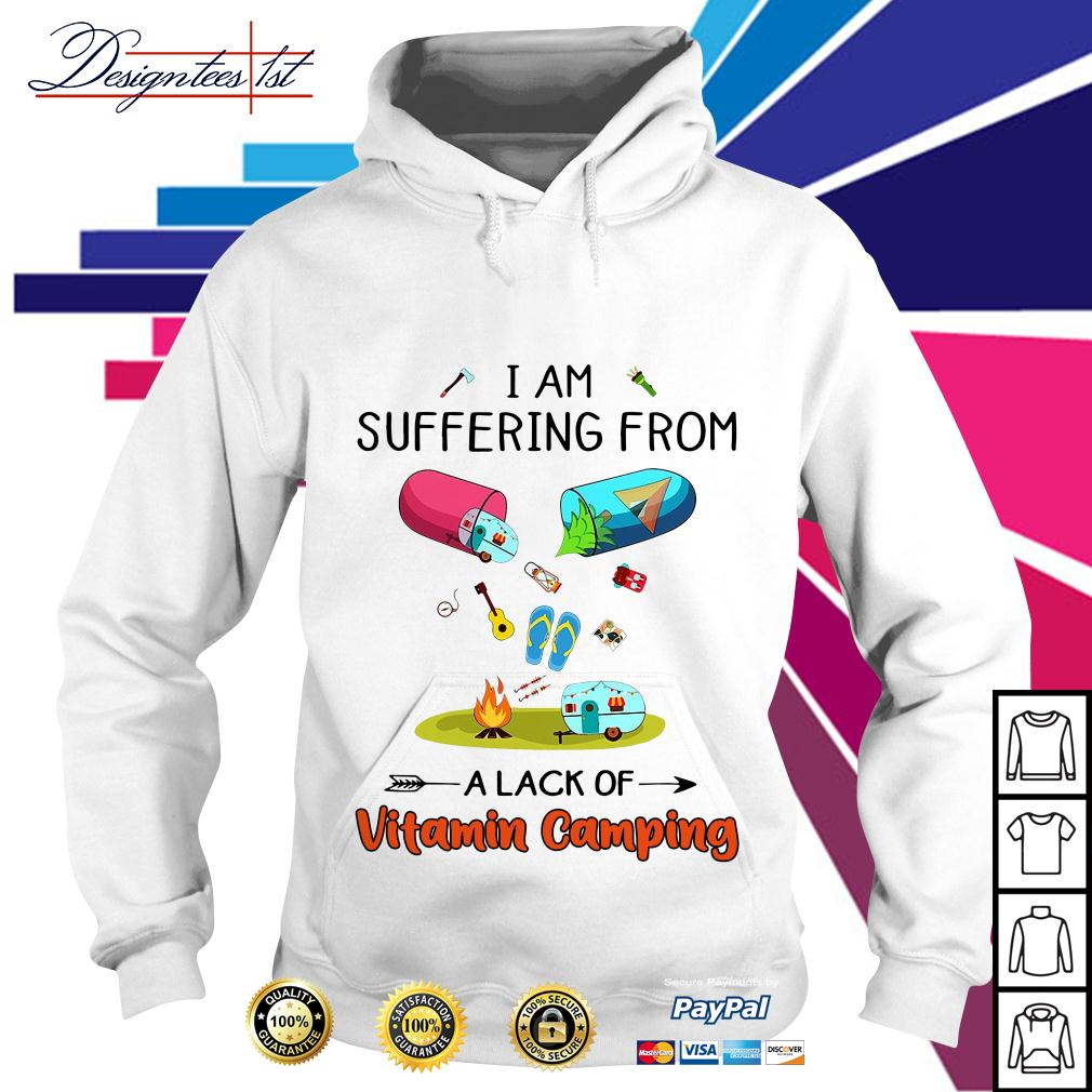 I am suffering from a lack of Vitamin camping Hoodie