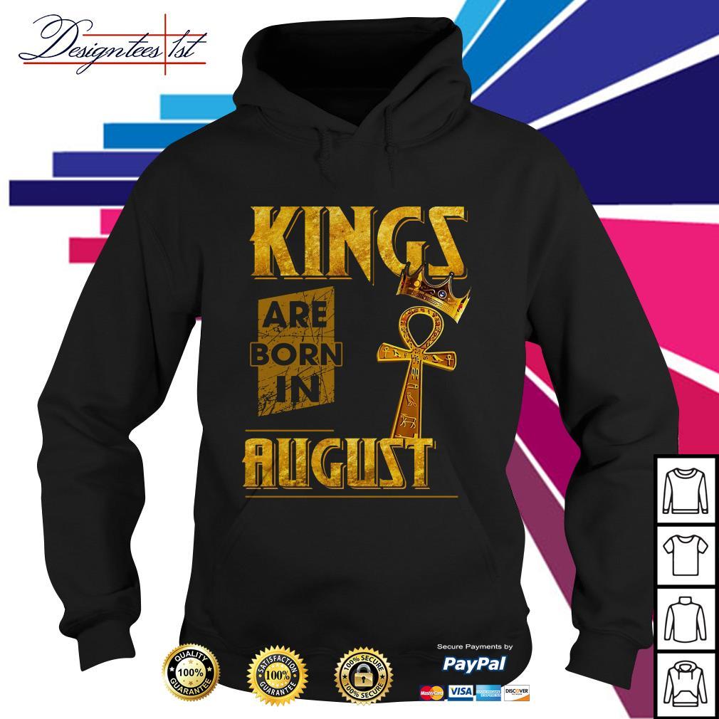Kings are born in August Hoodie