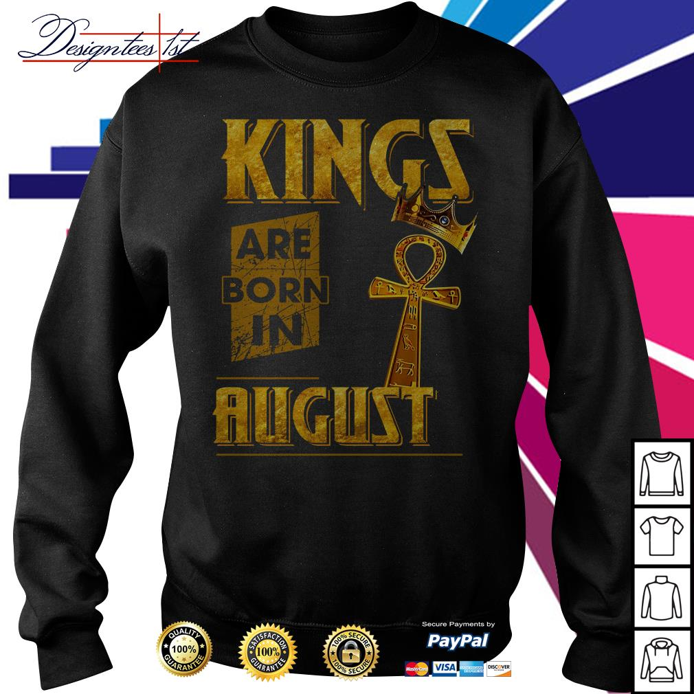 Kings are born in August Sweater