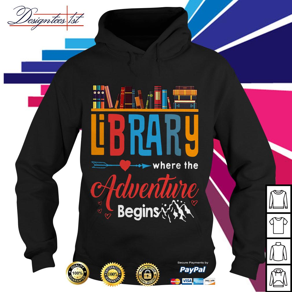 Library where the adventure begins Hoodie