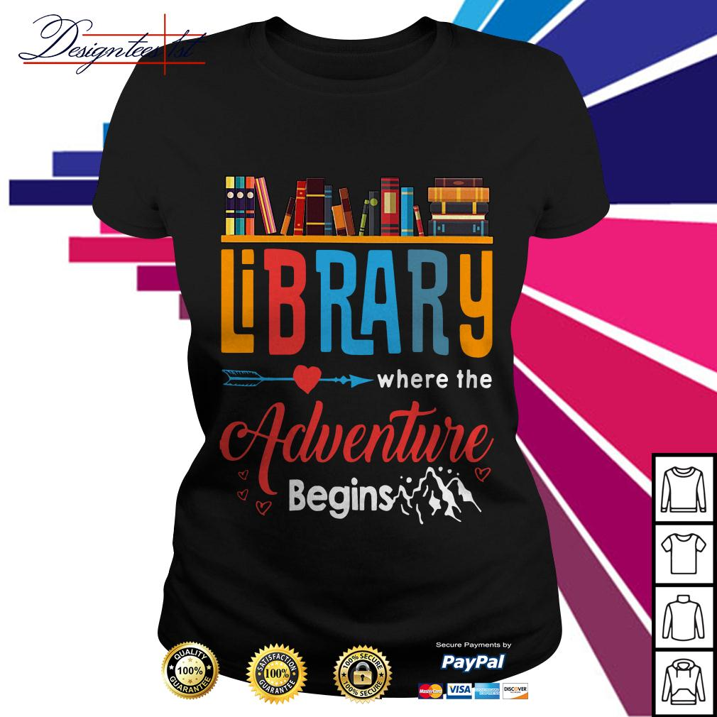 Library where the adventure begins Ladies Tee