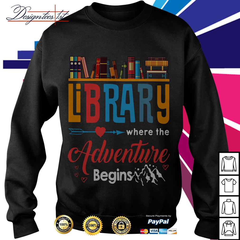 Library where the adventure begins Sweater