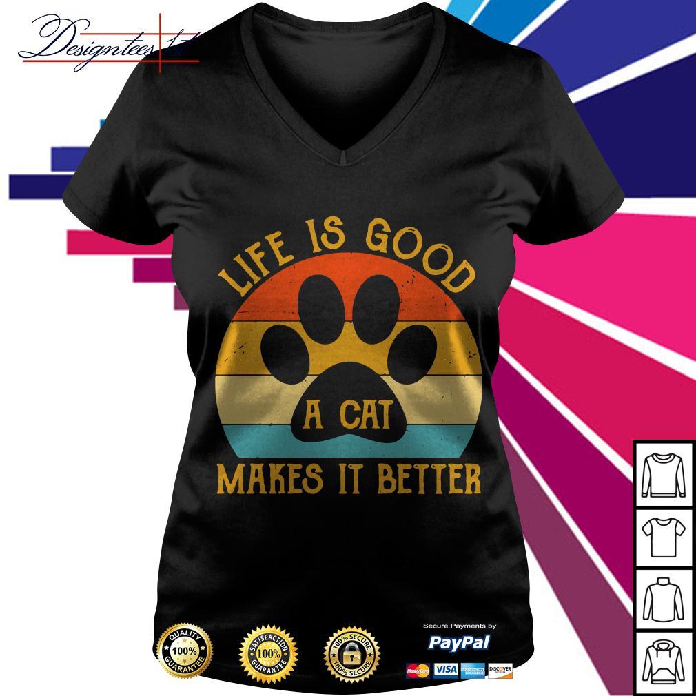 Life is good a cat makes it better vintage V-neck T-shirt