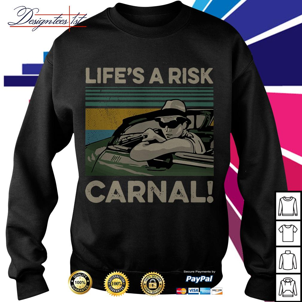 Life's a Risk Carnal vintage Sweater