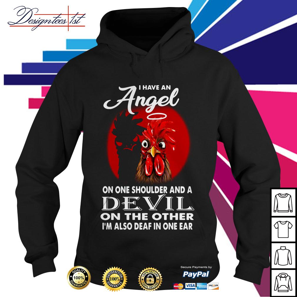Rooster I have an angel on one shoulder and a devil on the other Hoodie