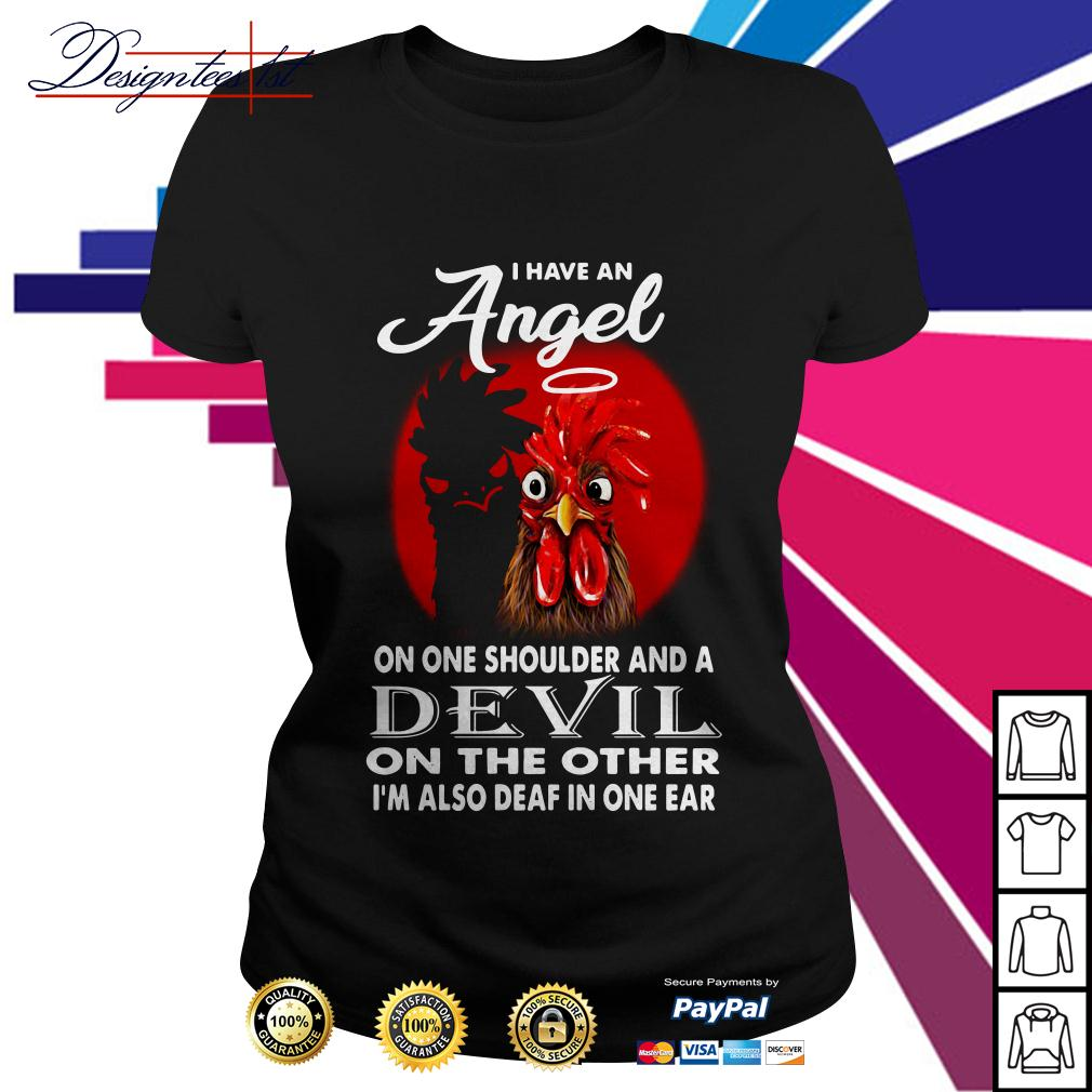 Rooster I have an angel on one shoulder and a devil on the other Ladies Tee