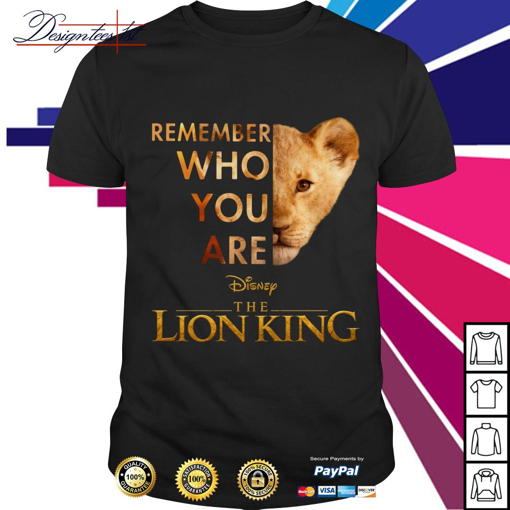 Simba remember who you are Disney the Lion King shirt