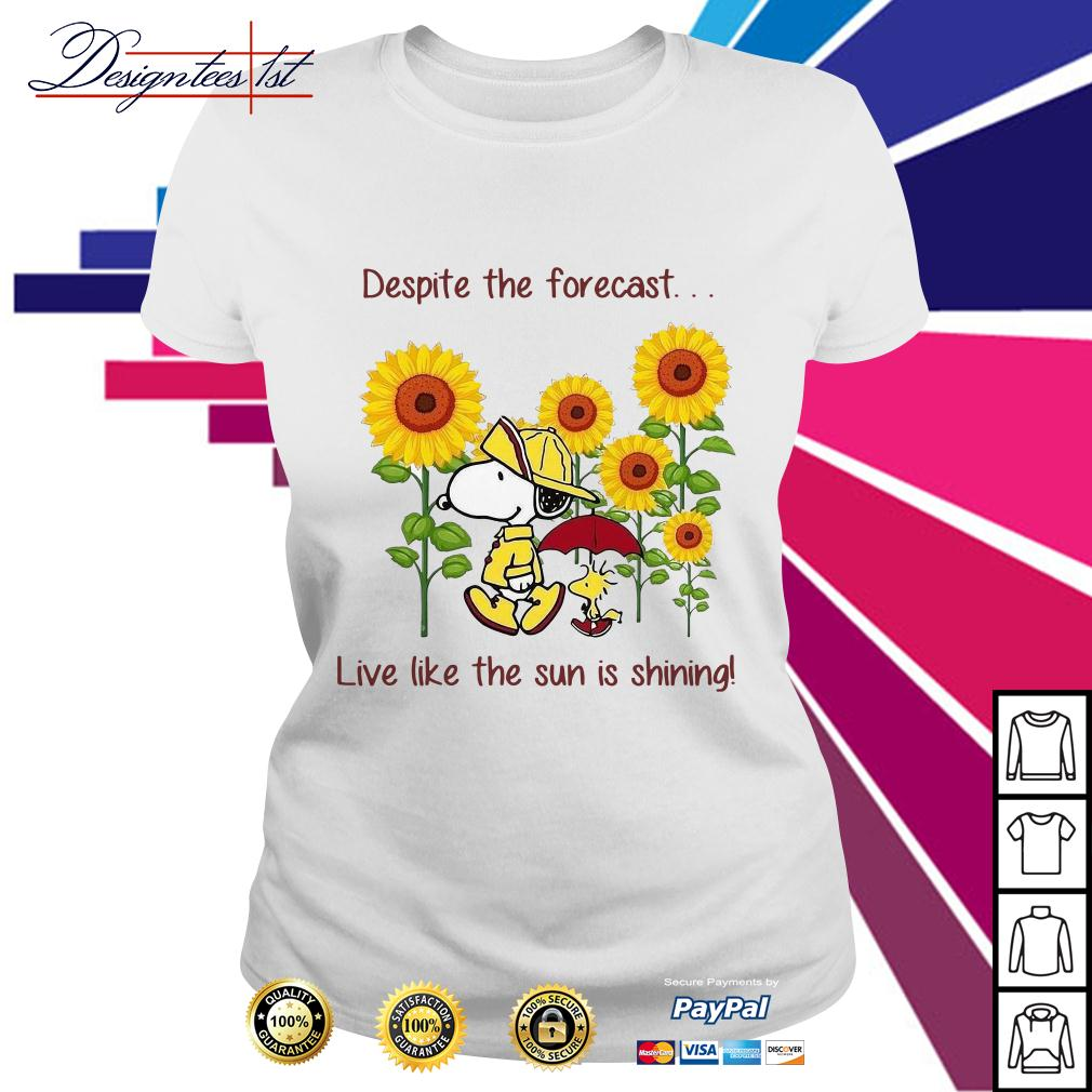 Snoopy and Woodstock sunflower despite the forecast live like the sun is shining Ladies Tee