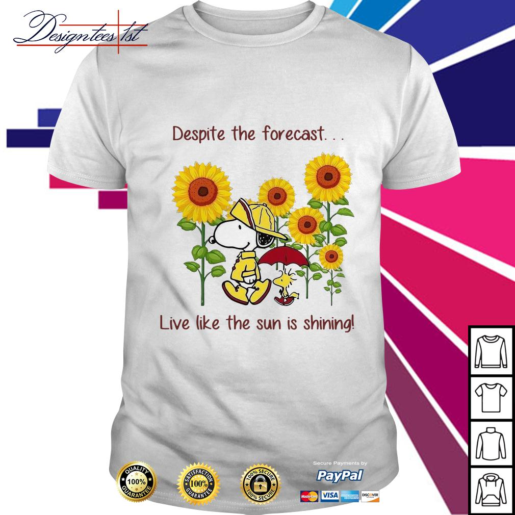 Snoopy and Woodstock sunflower despite the forecast live like the sun is shining shirt