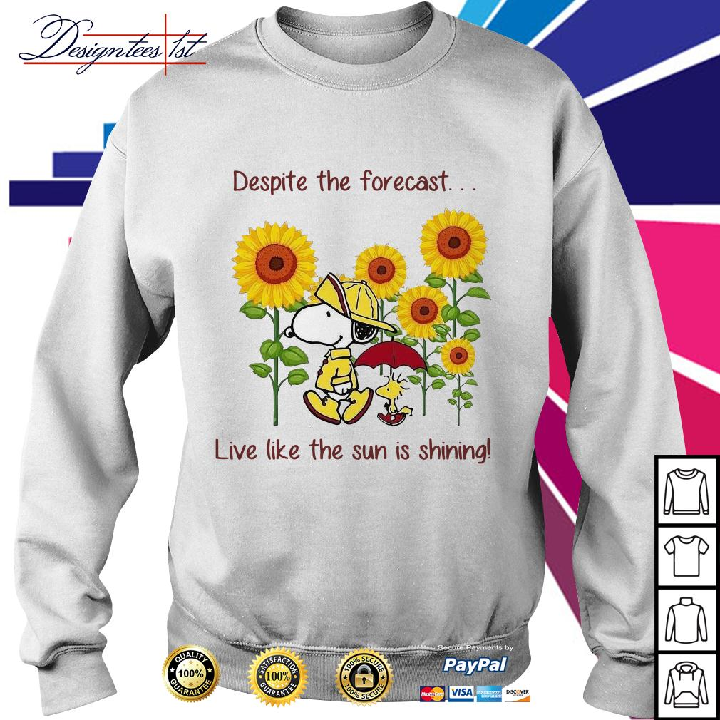 Snoopy and Woodstock sunflower despite the forecast live like the sun is shining Sweater