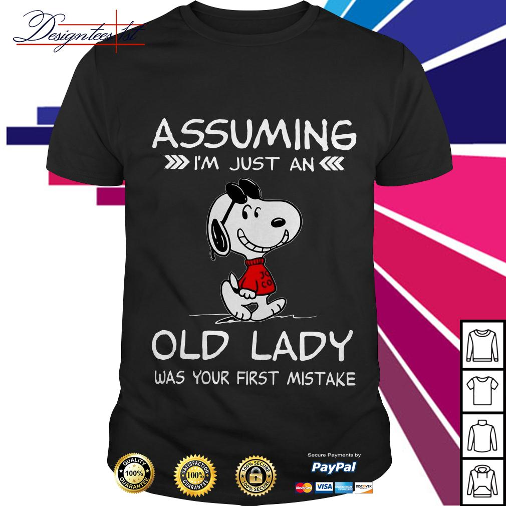 Snoopy assuming I'm just an old lady was your first mistake shirt