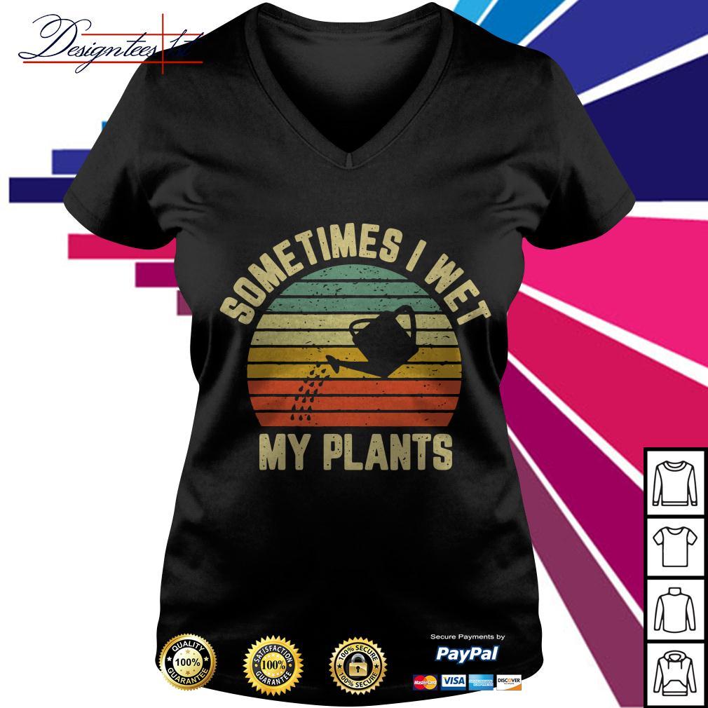 Sometimes I wet my plants vintage V-neck T-shirt