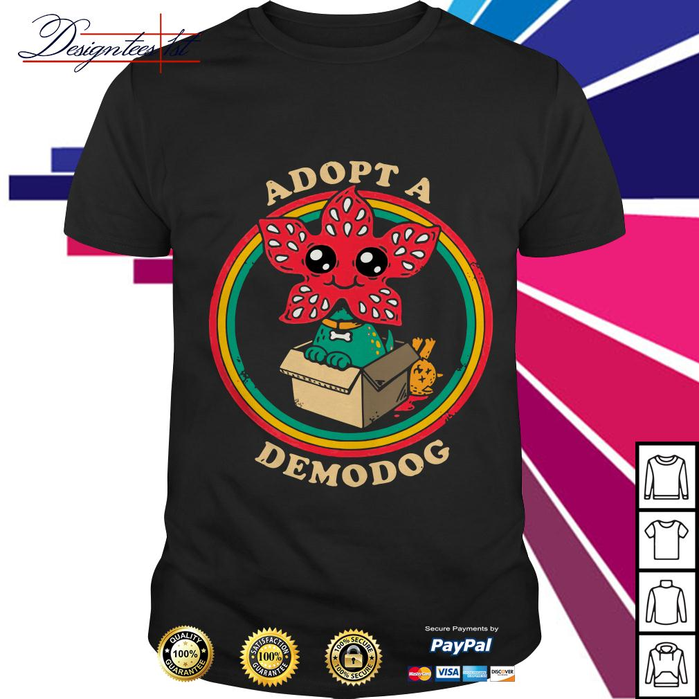 Stranger Things Adopt a demodog shirt