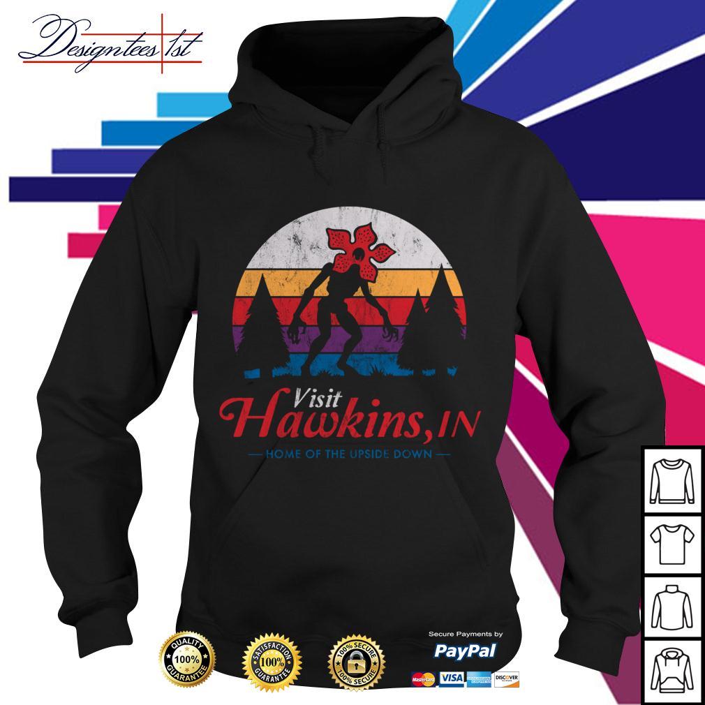 Stranger Things Demogorgon Visit Hawkins in home of the upside down vintage Hoodie