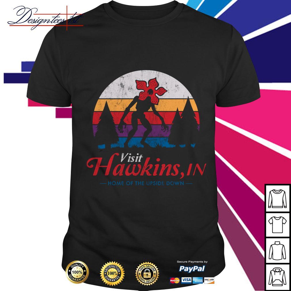 Stranger Things Demogorgon Visit Hawkins in home of the upside down vintage shirt