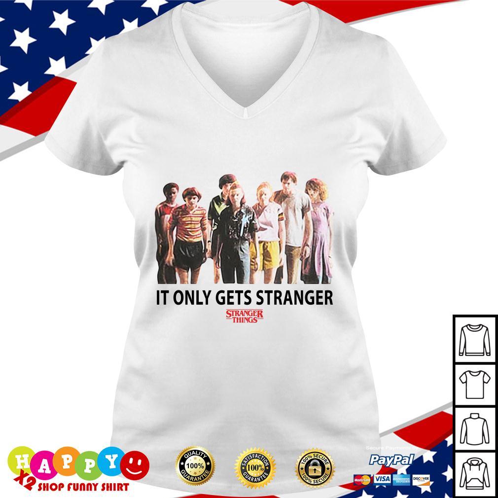 Stranger Things season 3 It only gets stranger V-neck T-shirt