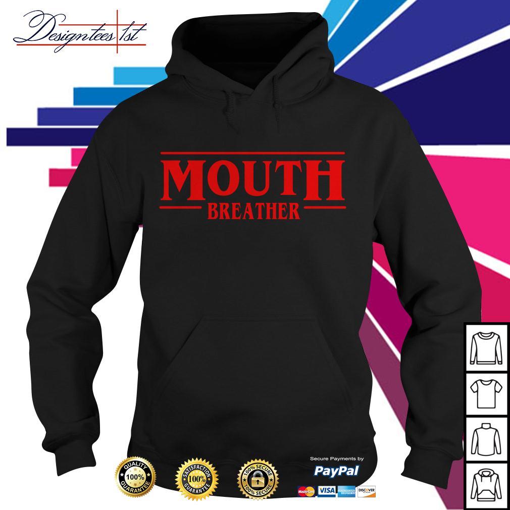 Stranger Things season 3 Mouth breather Hoodie