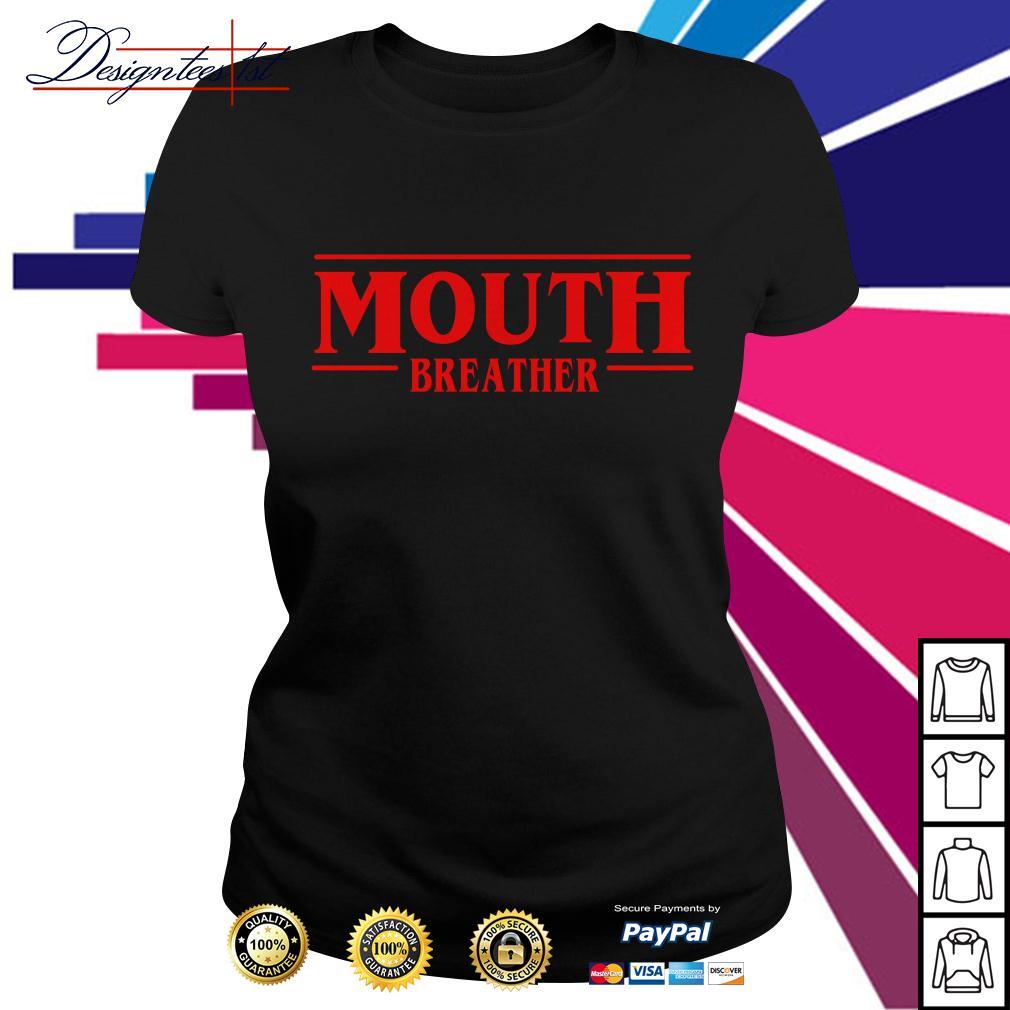 Stranger Things season 3 Mouth breather Ladies Tee