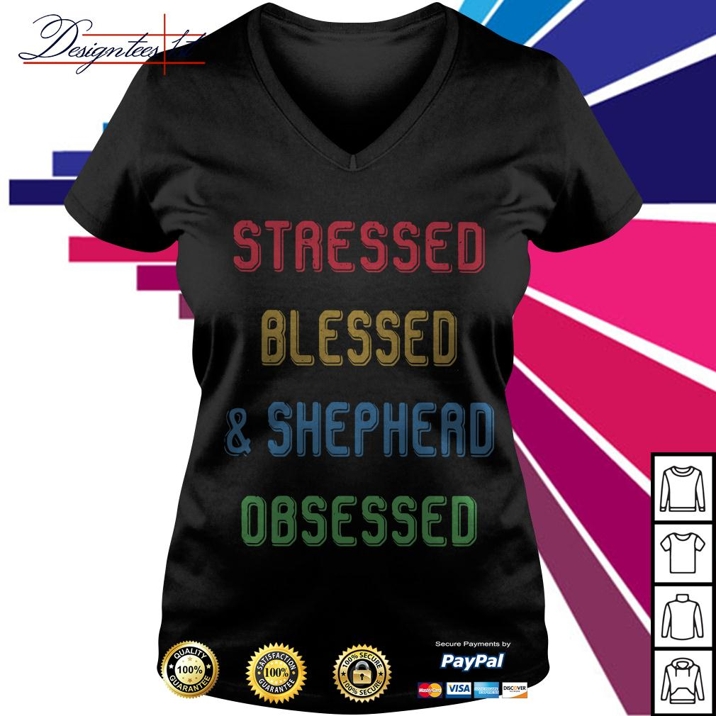 Stressed blessed and shepherd obsessed V-neck T-shirt
