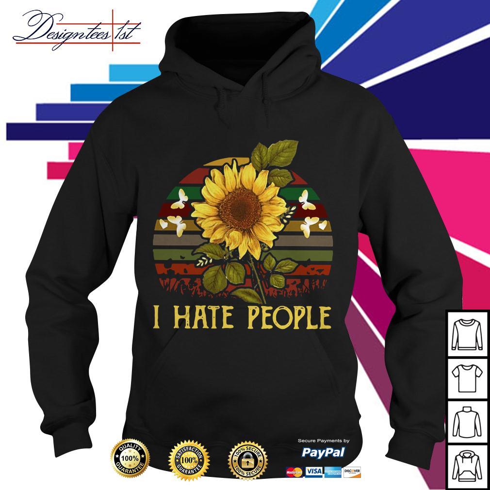Sunflower I hate people vintage Hoodie