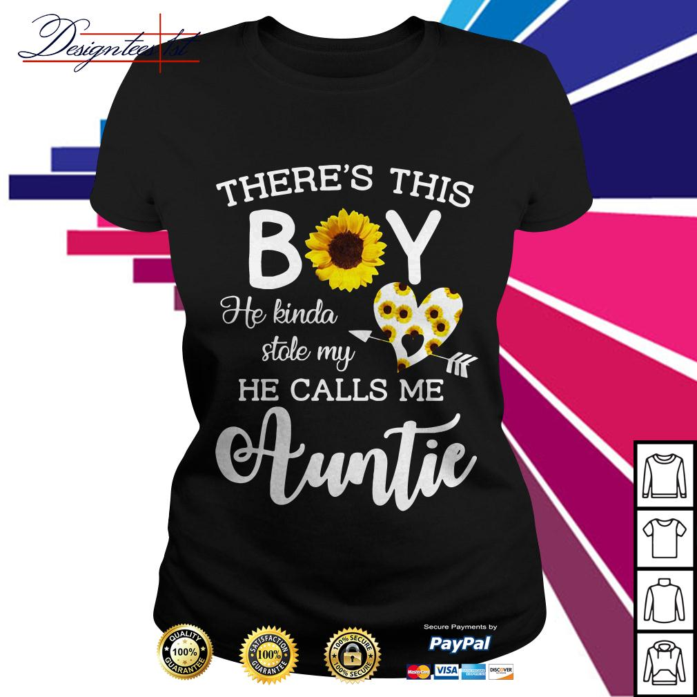 Sunflower there's this boy he kinda stole my heart he calls me auntie Ladies Tee