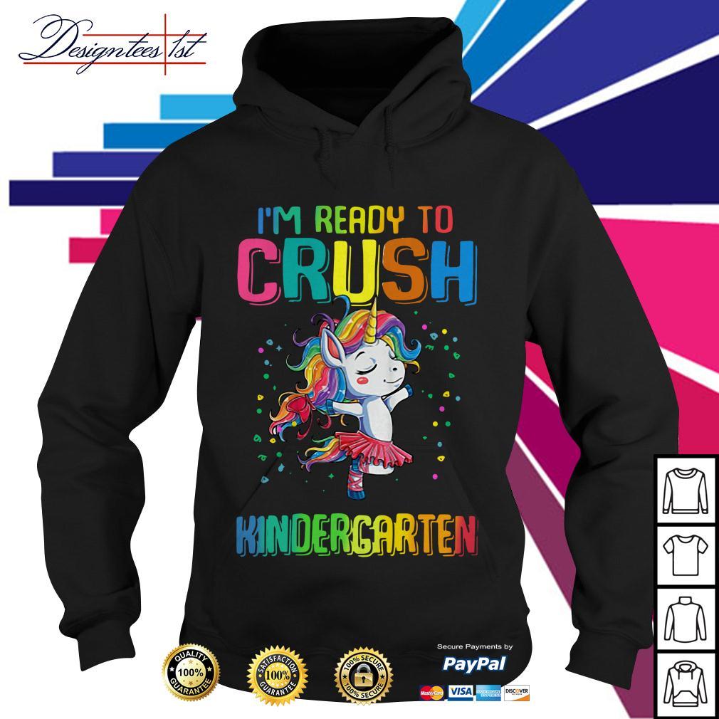 Thumb unicorn I'm ready to crush kindergarten Hoodie