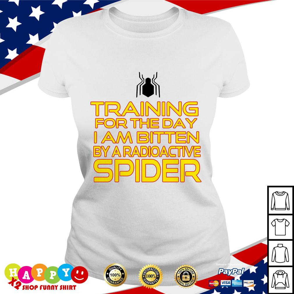 Training for the day I am bitten by a radioactive spider Ladies Tee