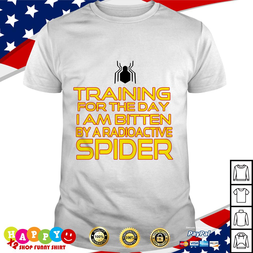 Training for the day I am bitten by a radioactive spider shirt