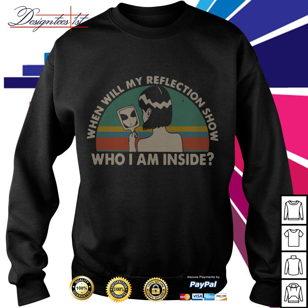 When will my reflection show who I am inside vintage Sweater