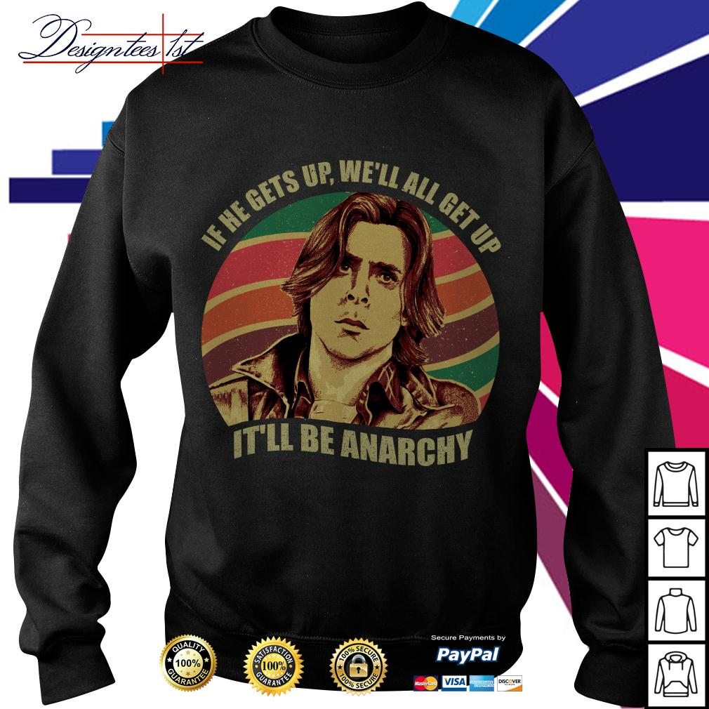 Anarchy Breakfast Club if he gets up we'll all get up it'll be Anarchy vintage Sweater
