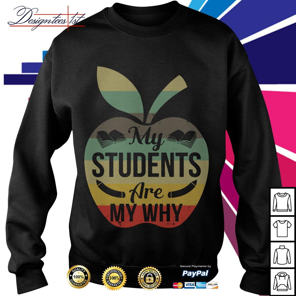 Apple my students are my why vintage Sweater
