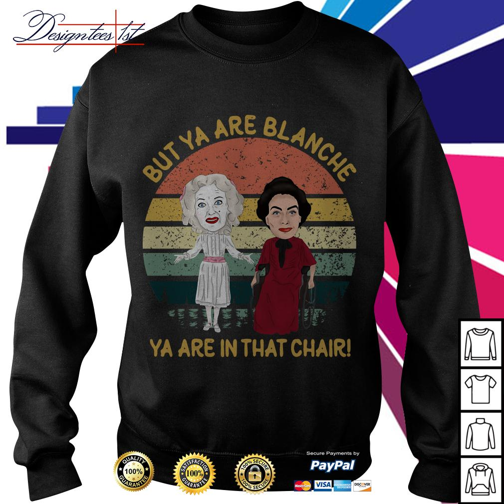 Baby Jane and Joan Crawford but ya are Blanche ya are in that chair vintage Sweater