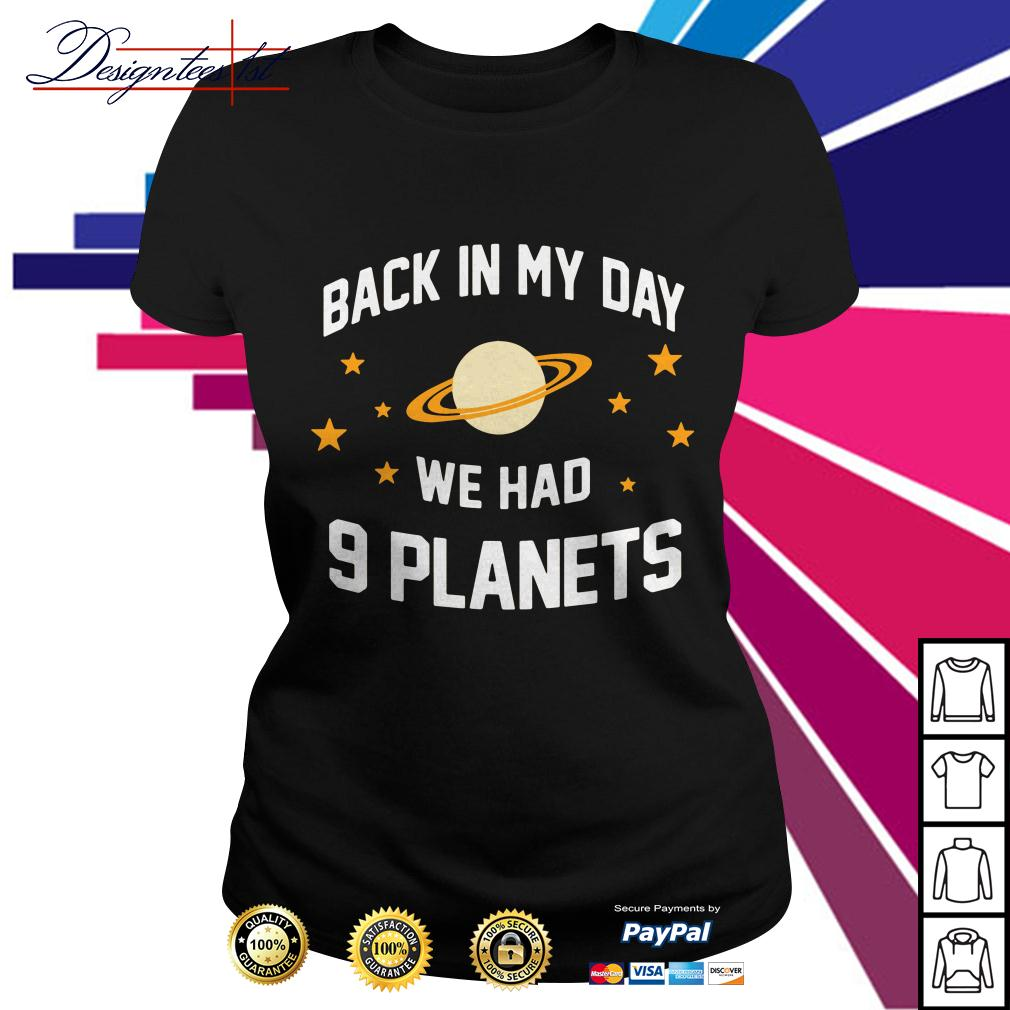 Back in my day we had 9 planets Ladies Tee