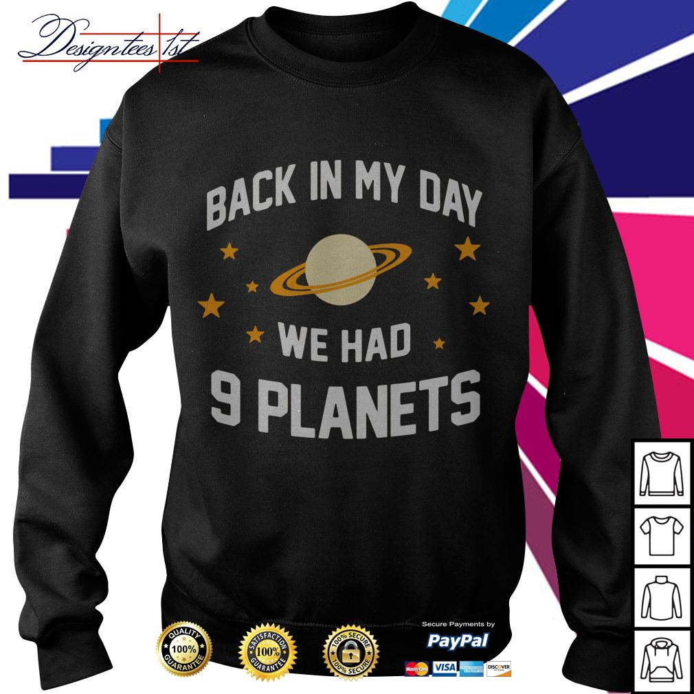 Back in my day we had 9 planets Sweater