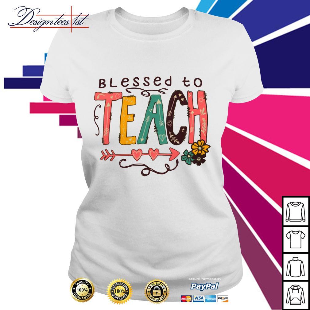 Blessed to teach Ladies Tee
