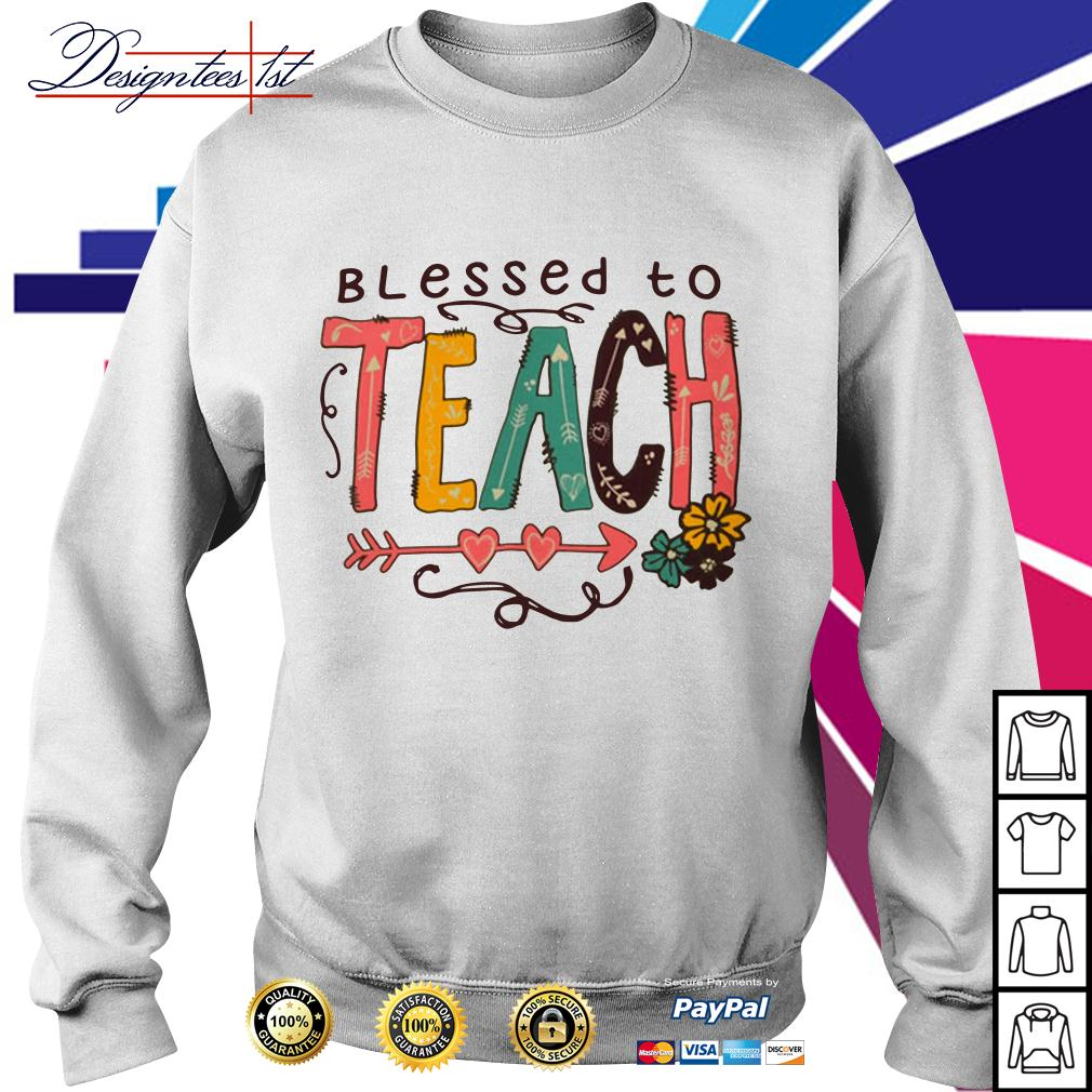 Blessed to teach Sweater