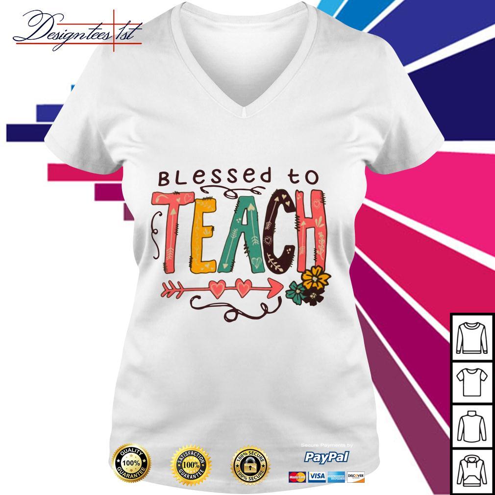 Blessed to teach V-neck T-shirt