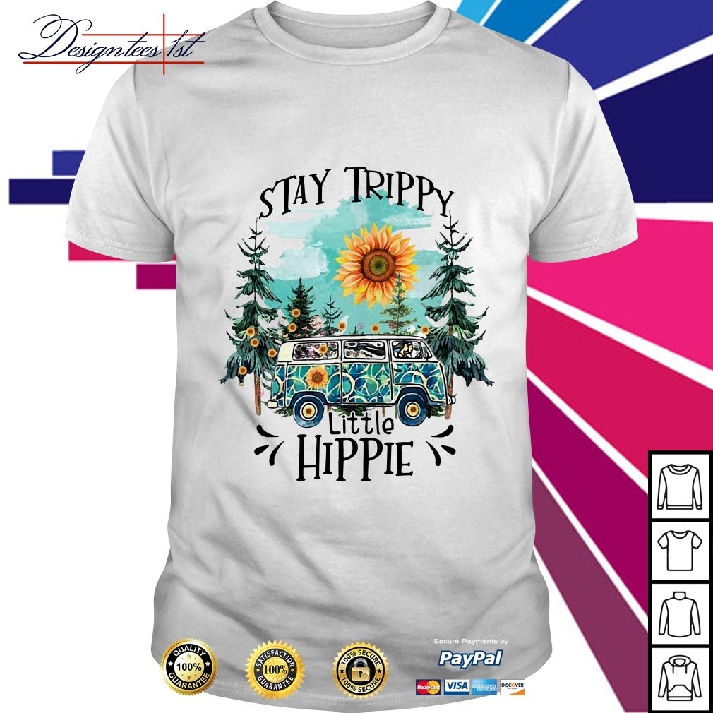 Camping sunflower stay trippy little hippie shirt