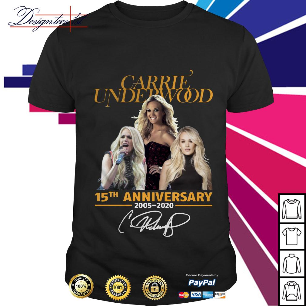 Carrie Underwood 15th anniversary 2005-2020 signature shirt