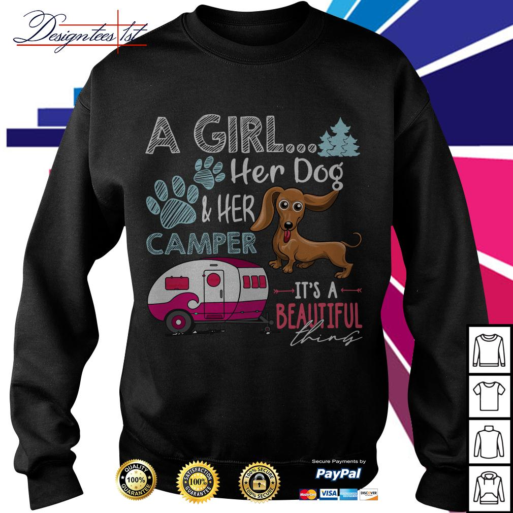 Dachshund a girl her dog and her camper it's a beautiful thing Sweater