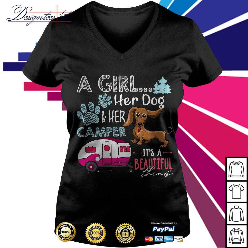 Dachshund a girl her dog and her camper it's a beautiful thing V-neck T-shirt