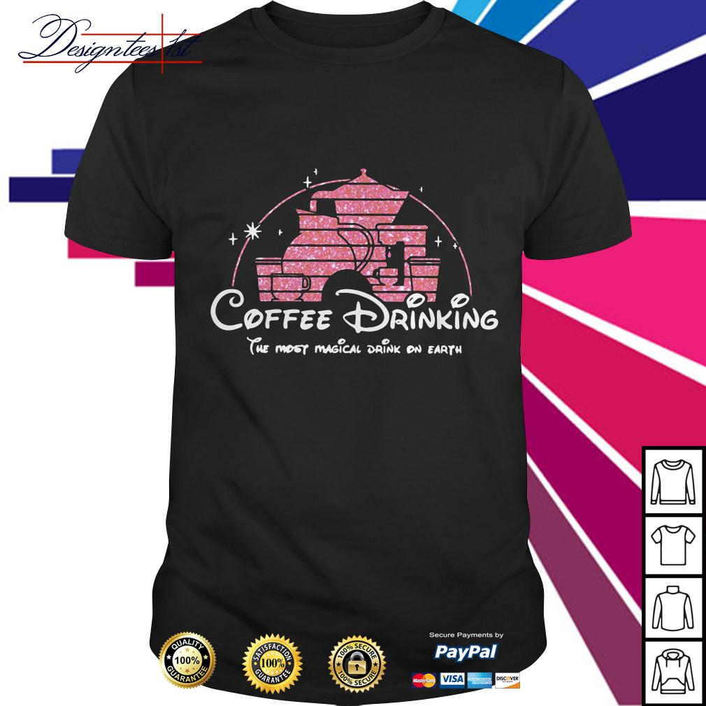 Disney coffee drinking the most magical drink on earth shirt