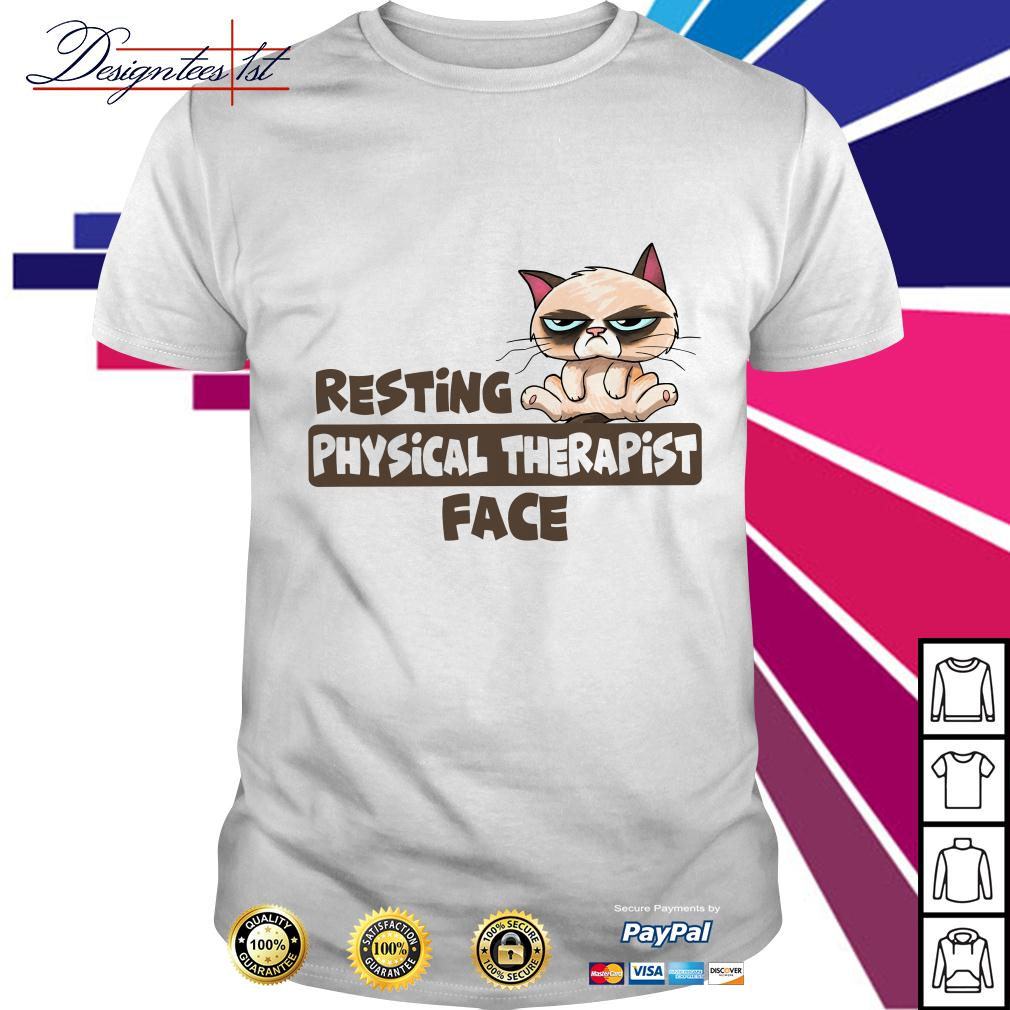 Grumpy resting physical therapist face shirt