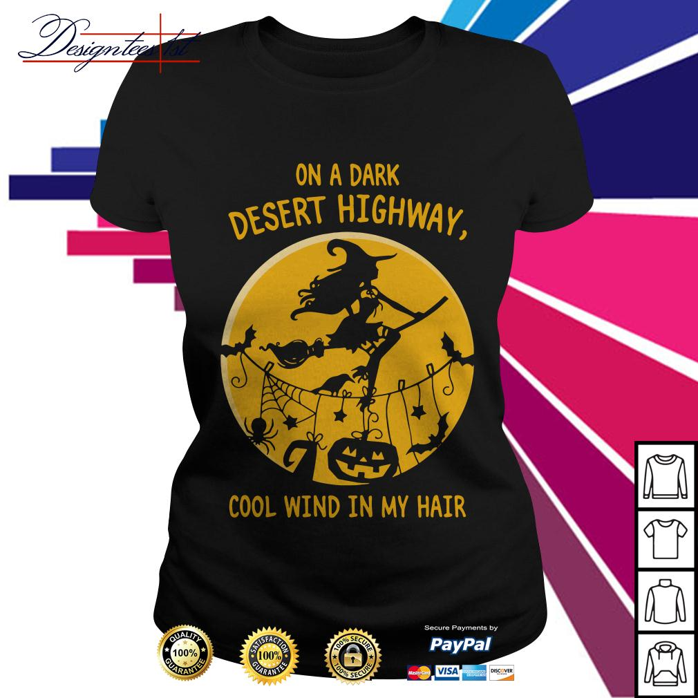 Halloween on a dark desert highway cool wind in my hair Ladies Tee