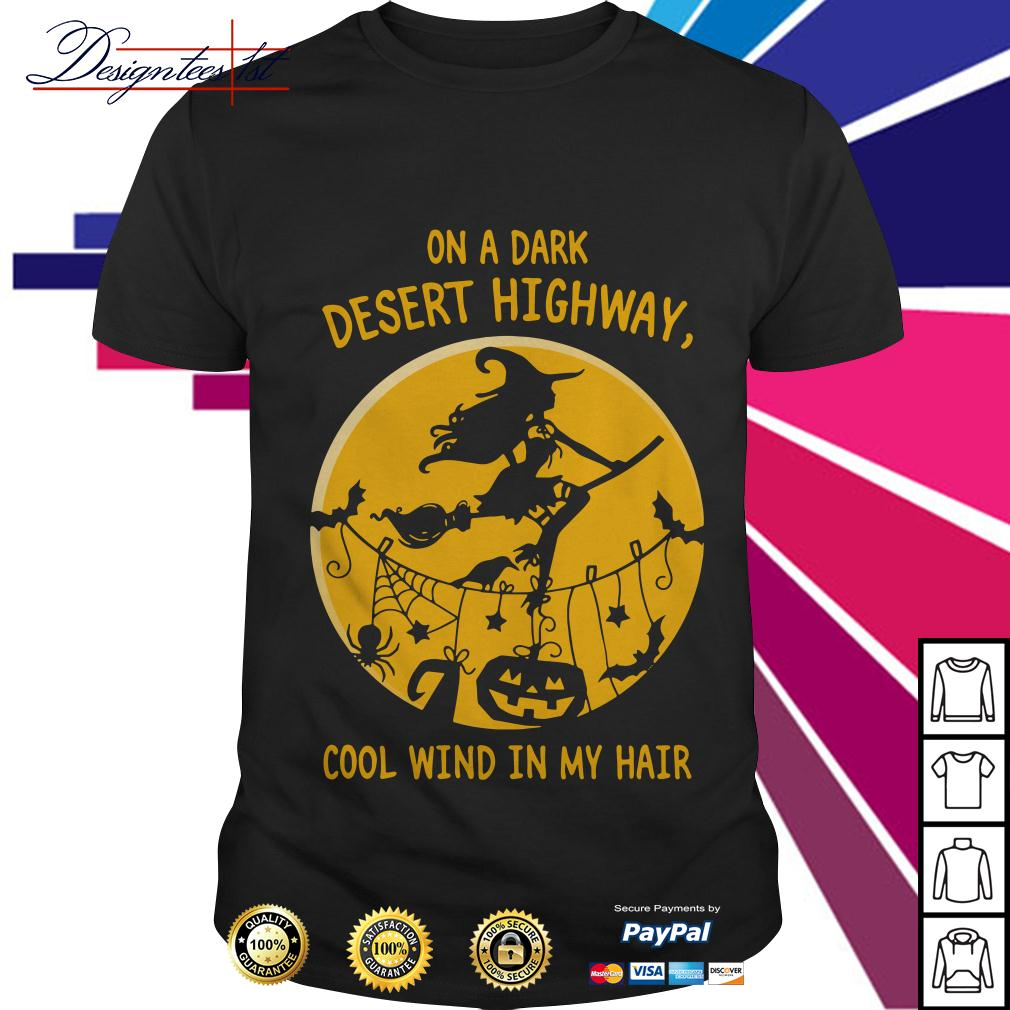 Halloween on a dark desert highway cool wind in my hair shirt