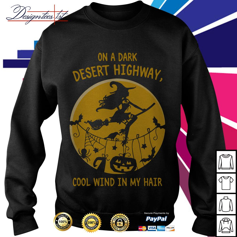 Halloween on a dark desert highway cool wind in my hair Sweater