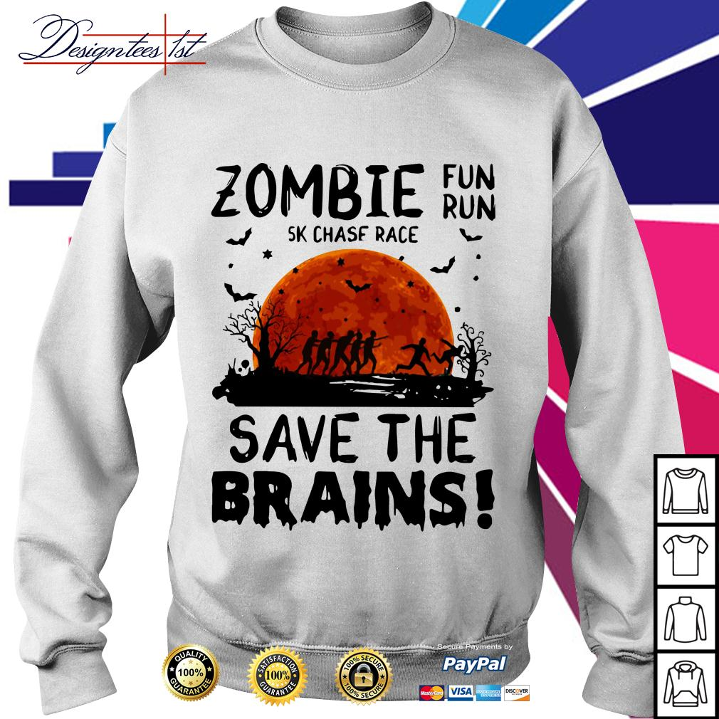 Halloween zombie fun run 5k chase race save the brains Sweater