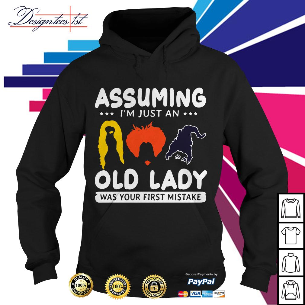 Hocus Pocus assuming I'm just an old lady was your first mistake Hoodie