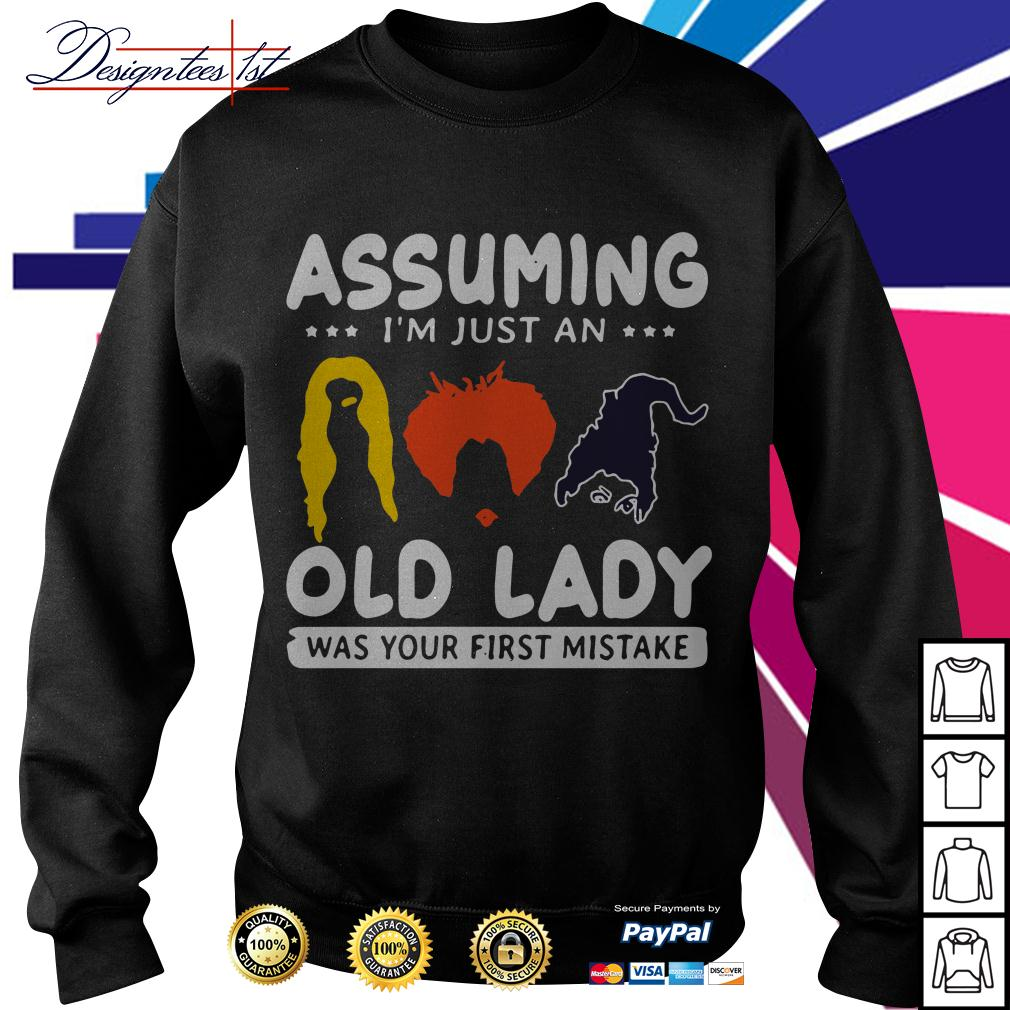Hocus Pocus assuming I'm just an old lady was your first mistake Sweater