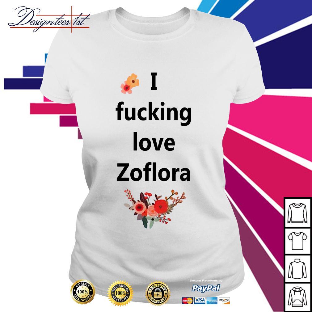 I fucking love Zoflora Ladies Tee
